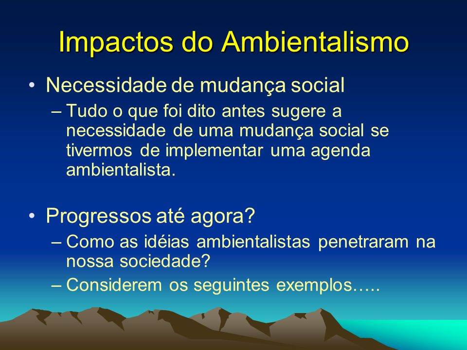 Impactos do Ambientalismo