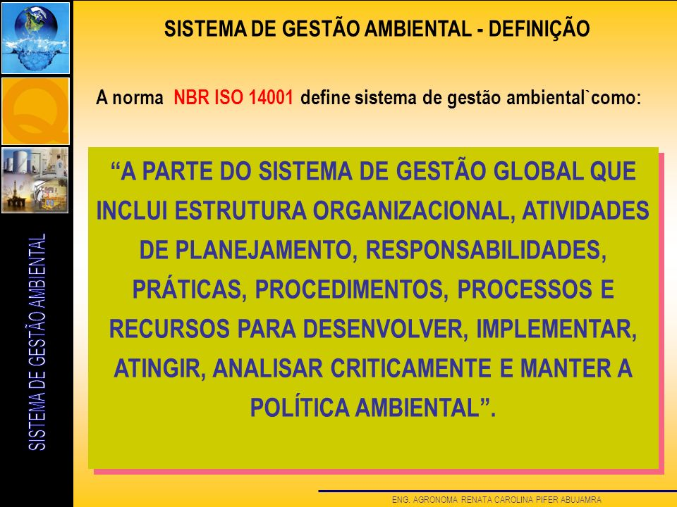 SISTEMA DE GESTÃO AMBIENTAL - DEFINIÇÃO
