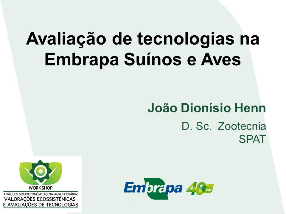 Avaliação de tecnologias na Embrapa Suínos e Aves