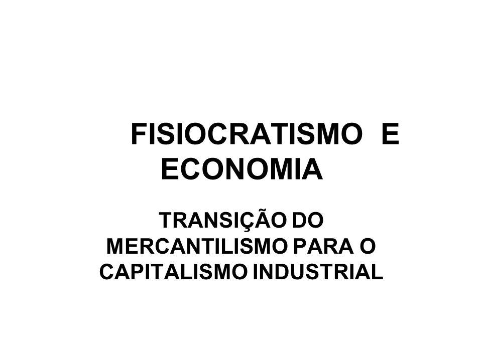 FISIOCRATISMO E ECONOMIA