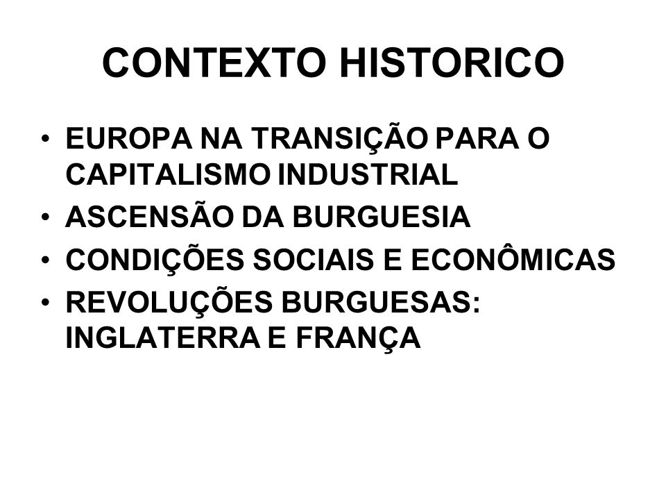 CONTEXTO HISTORICO EUROPA NA TRANSIÇÃO PARA O CAPITALISMO INDUSTRIAL