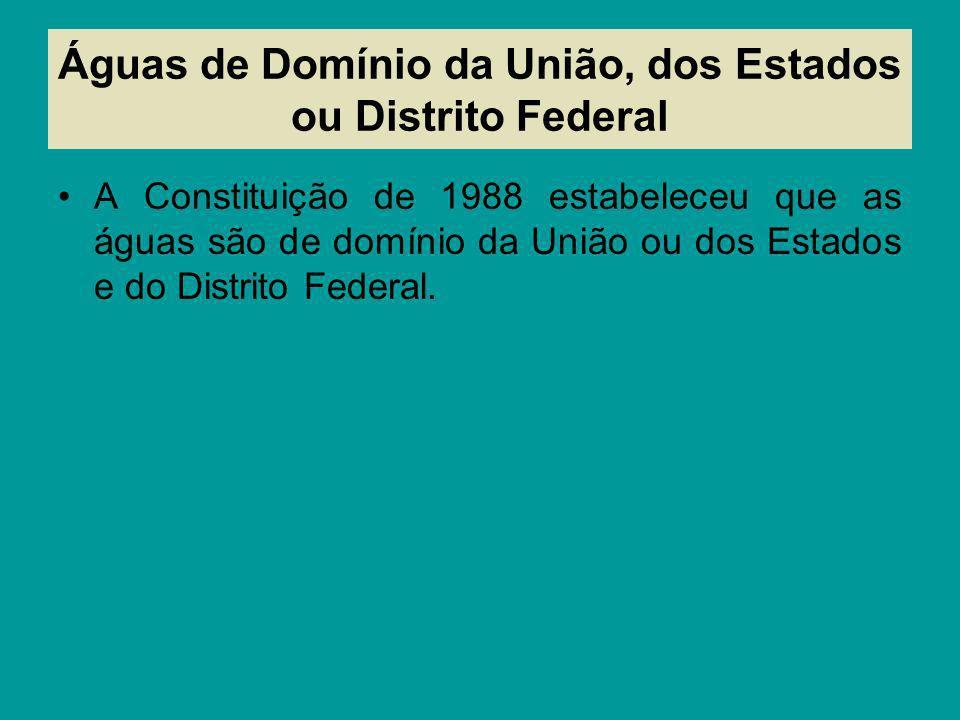 Águas de Domínio da União, dos Estados ou Distrito Federal