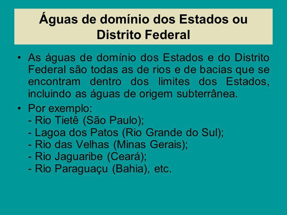 Águas de domínio dos Estados ou Distrito Federal