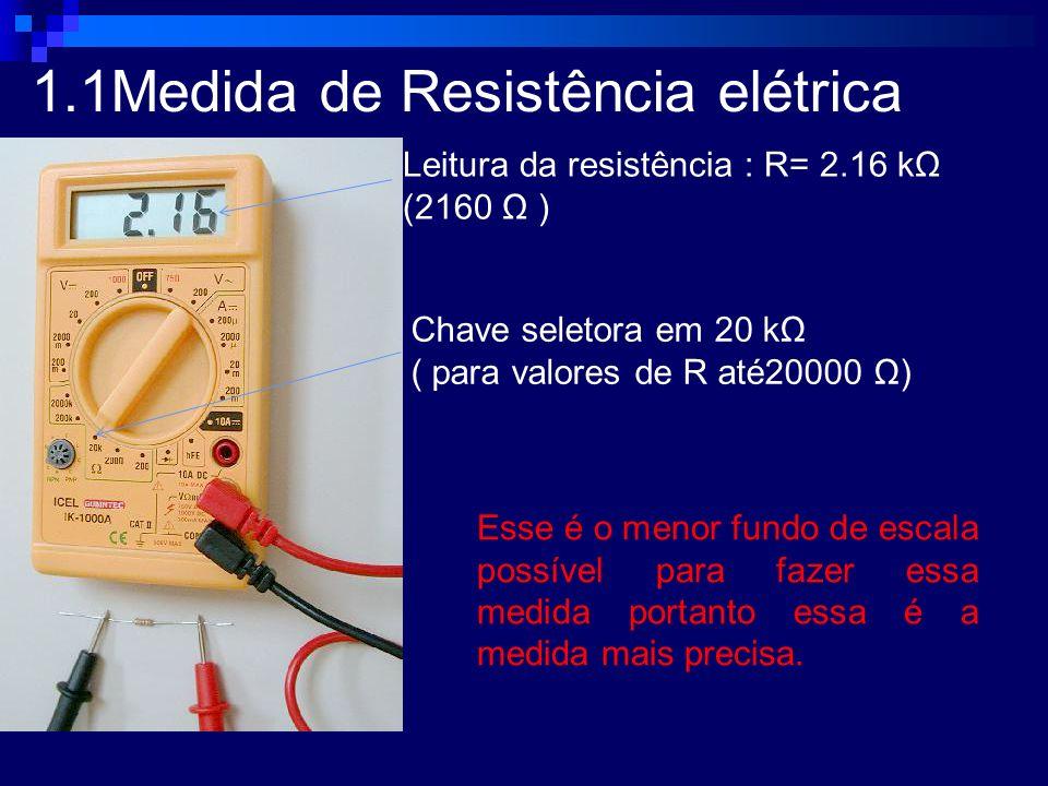 1.1Medida de Resistência elétrica