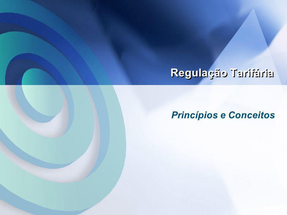 Regulação Tarifária Princípios e Conceitos