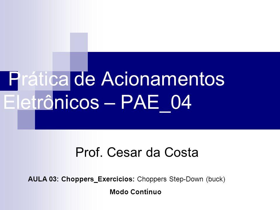 Prática de Acionamentos Eletrônicos – PAE_04