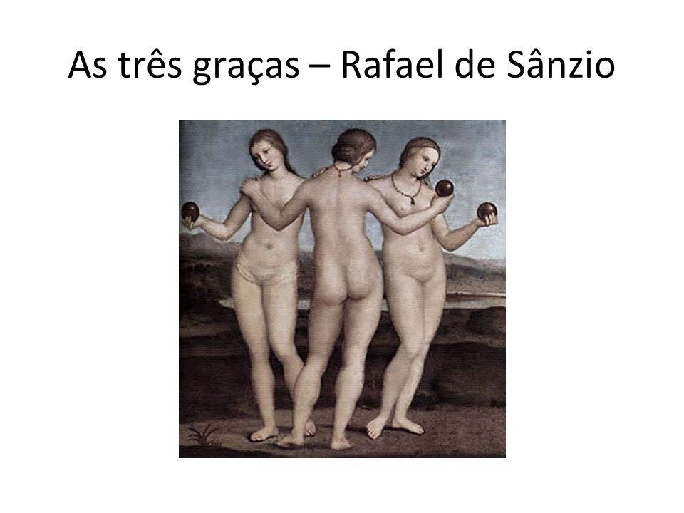 As três graças – Rafael de Sânzio