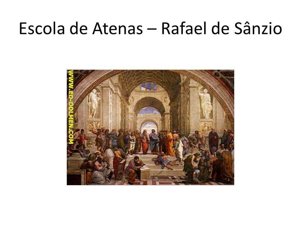 Escola de Atenas – Rafael de Sânzio