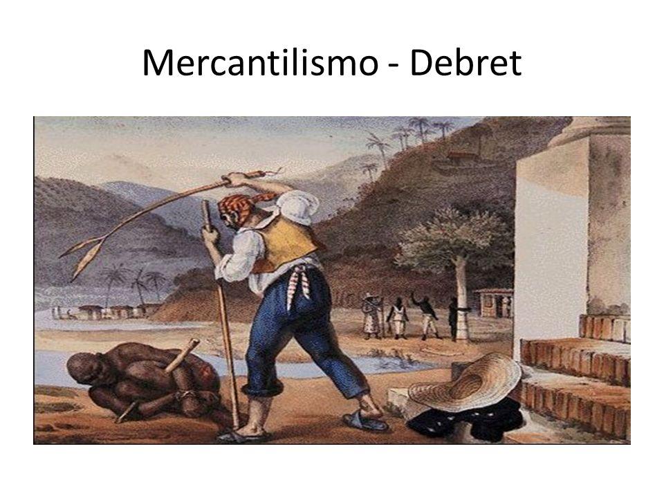 Mercantilismo - Debret