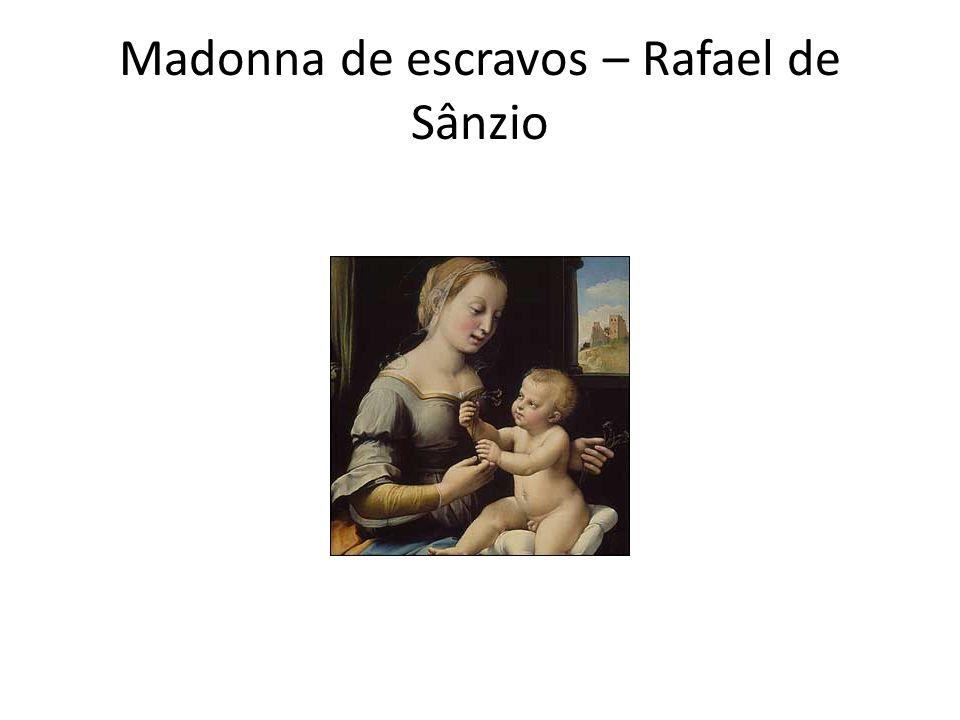 Madonna de escravos – Rafael de Sânzio