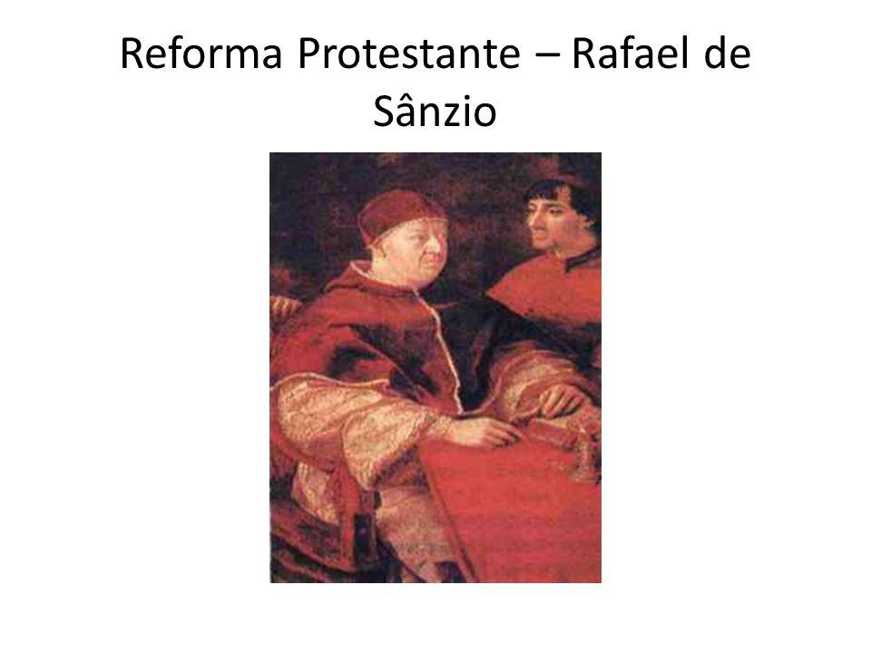 Reforma Protestante – Rafael de Sânzio