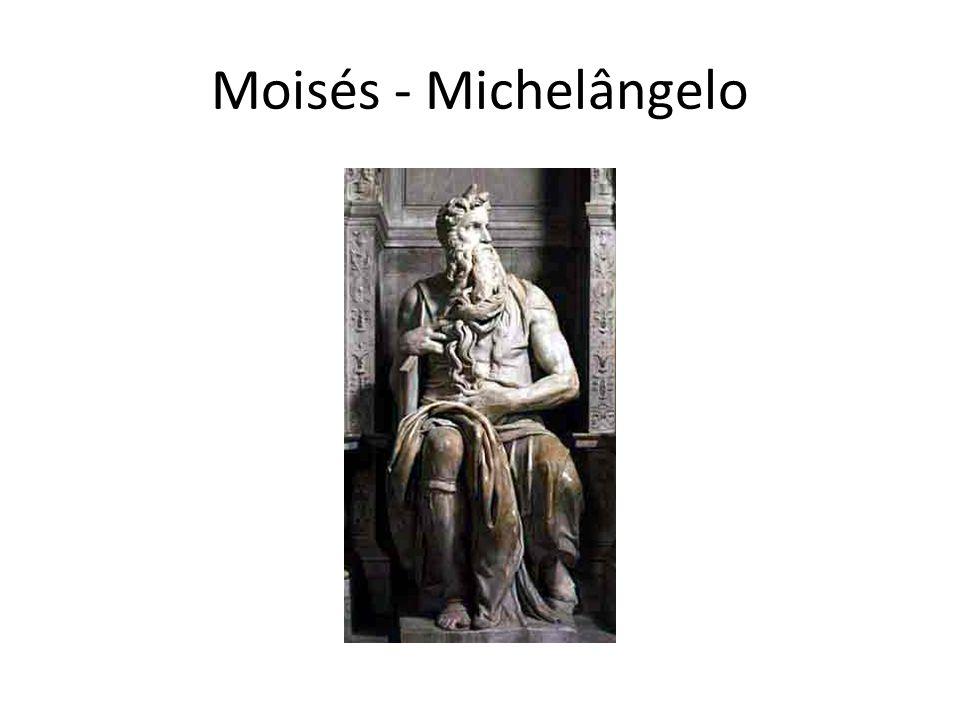 Moisés - Michelângelo