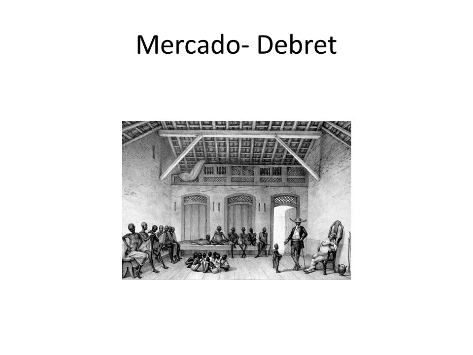 Mercado- Debret