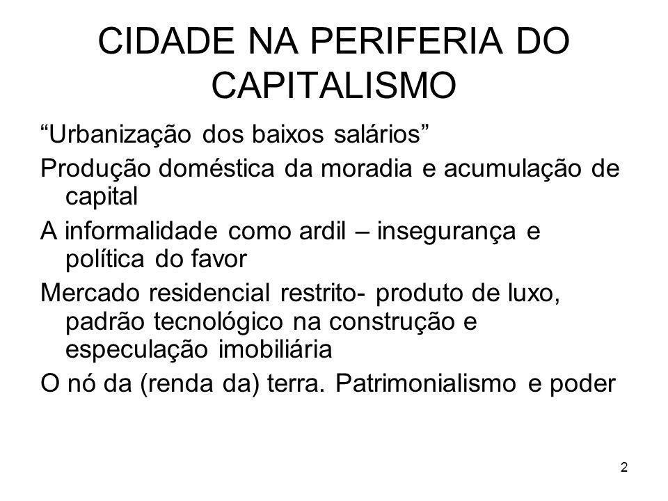 CIDADE NA PERIFERIA DO CAPITALISMO