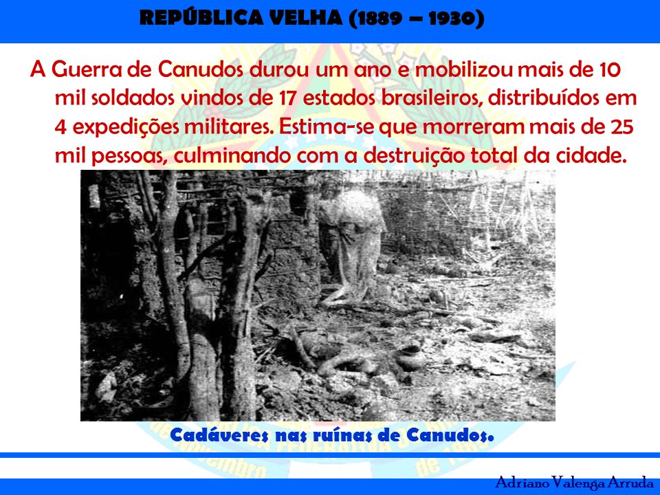 Cadáveres nas ruínas de Canudos.