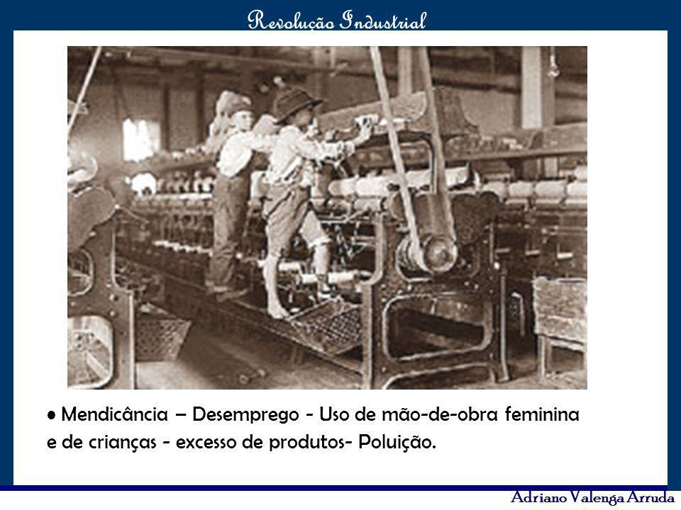 Mendicância – Desemprego - Uso de mão-de-obra feminina