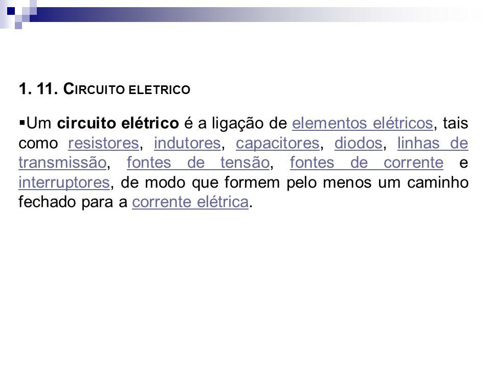 1. 11. CIRCUITO ELETRICO