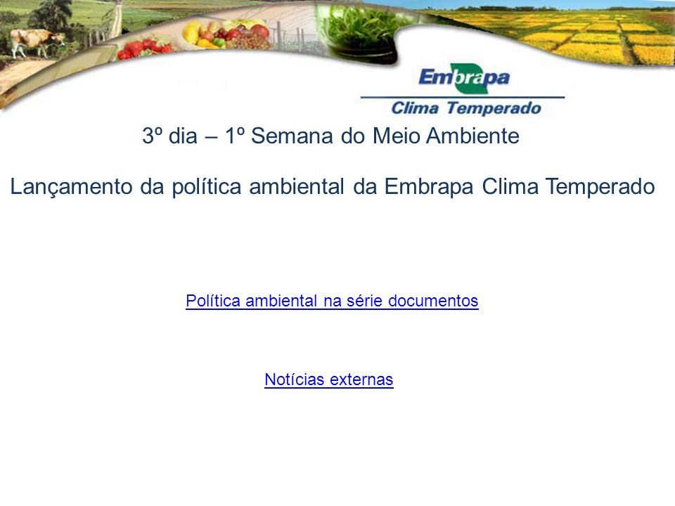 Política ambiental na série documentos