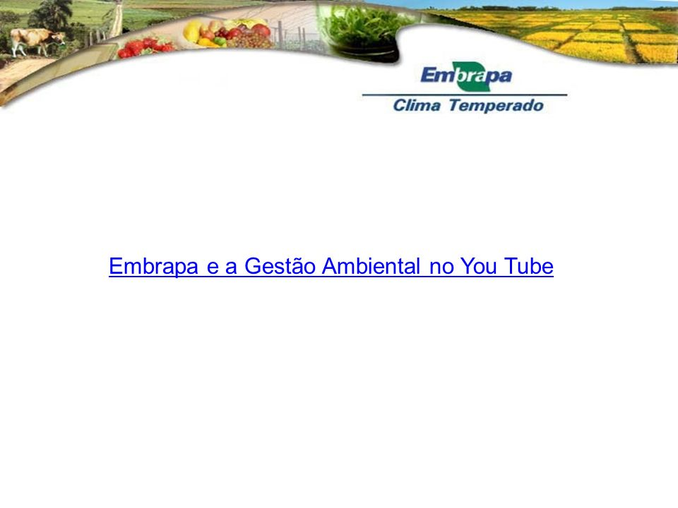 Embrapa e a Gestão Ambiental no You Tube