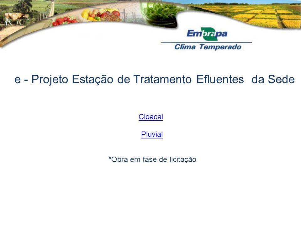 e - Projeto Estação de Tratamento Efluentes da Sede