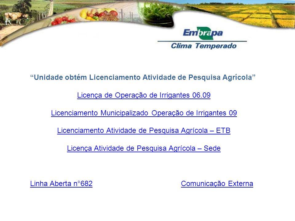 Unidade obtém Licenciamento Atividade de Pesquisa Agrícola