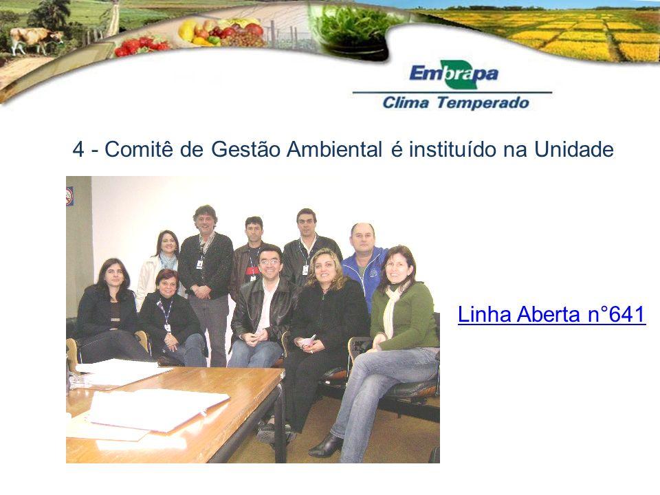 4 - Comitê de Gestão Ambiental é instituído na Unidade
