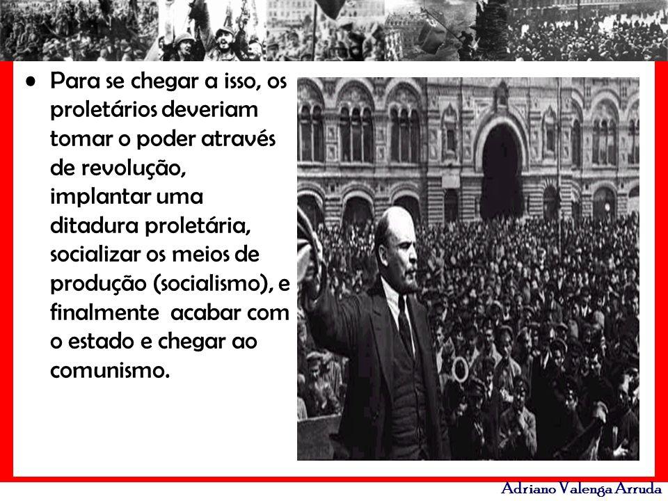 Para se chegar a isso, os proletários deveriam tomar o poder através de revolução, implantar uma ditadura proletária, socializar os meios de produção (socialismo), e finalmente acabar com o estado e chegar ao comunismo.