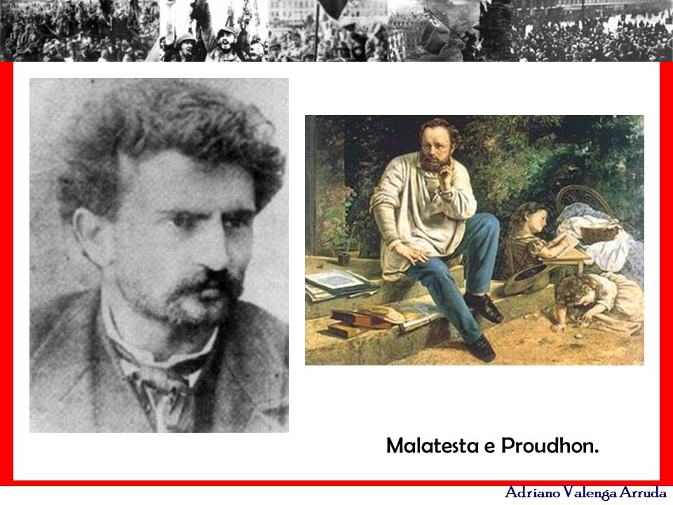 Malatesta e Proudhon.