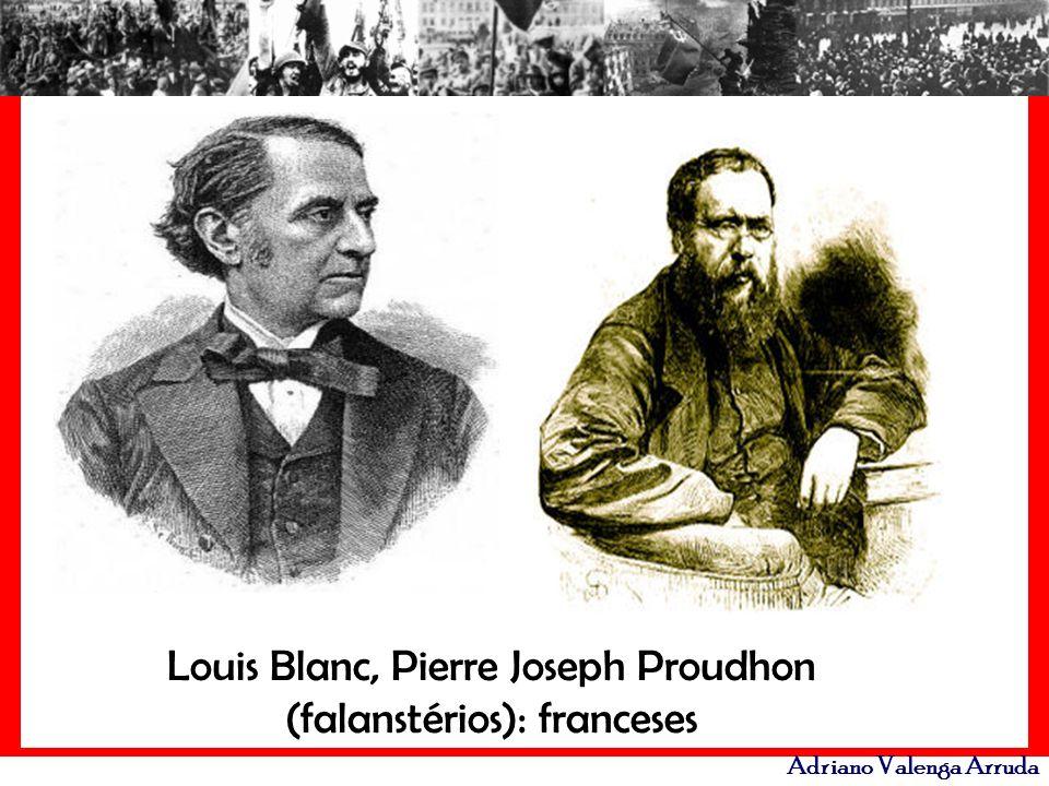 Louis Blanc, Pierre Joseph Proudhon (falanstérios): franceses