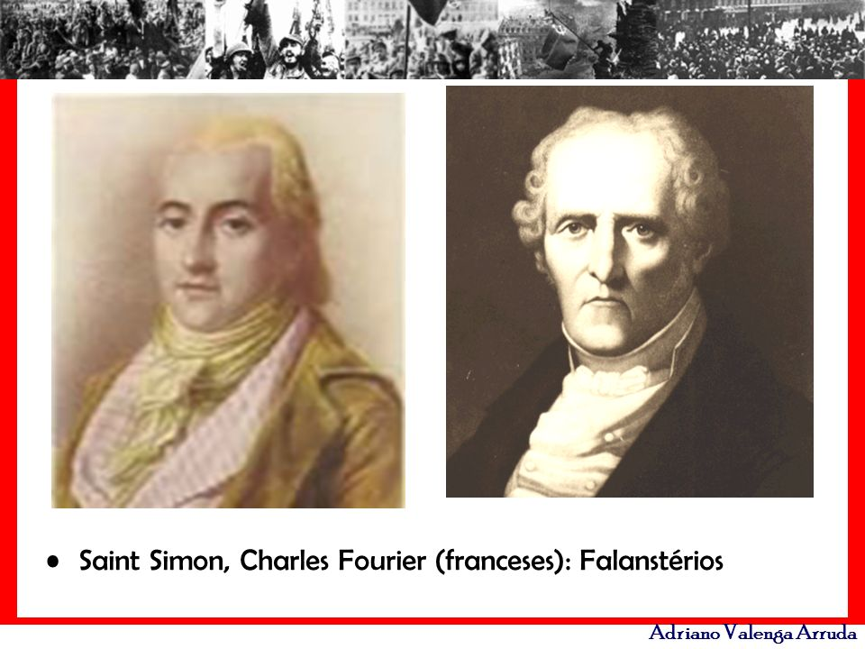 Saint Simon, Charles Fourier (franceses): Falanstérios