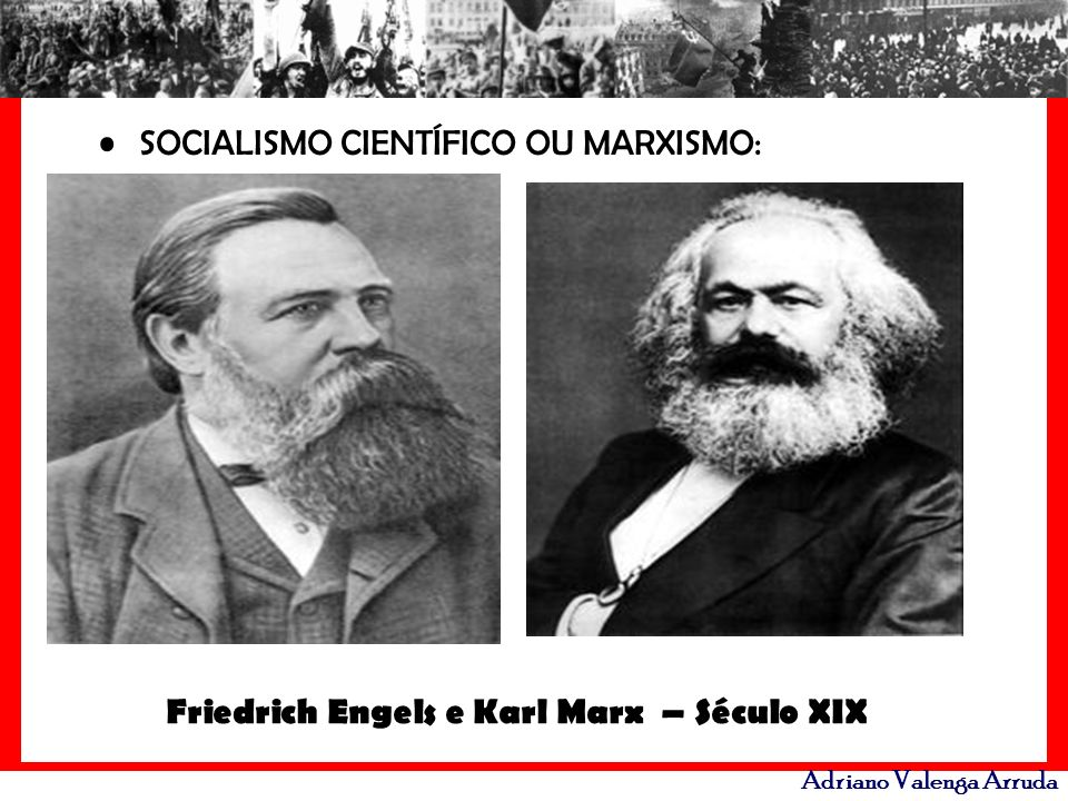 Friedrich Engels e Karl Marx – Século XIX