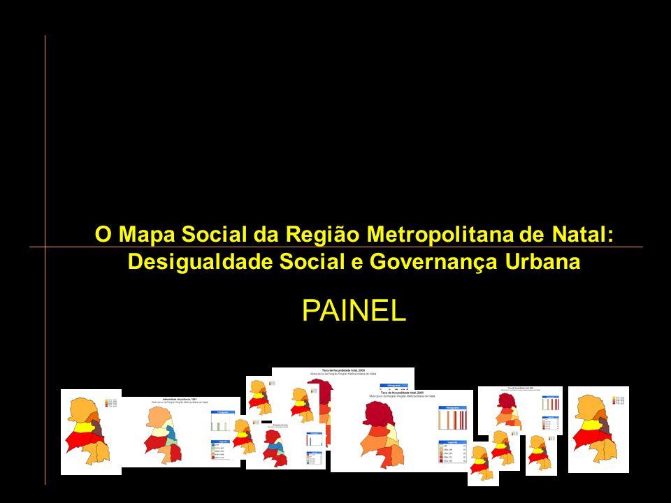 O Mapa Social da Região Metropolitana de Natal: Desigualdade Social e Governança Urbana