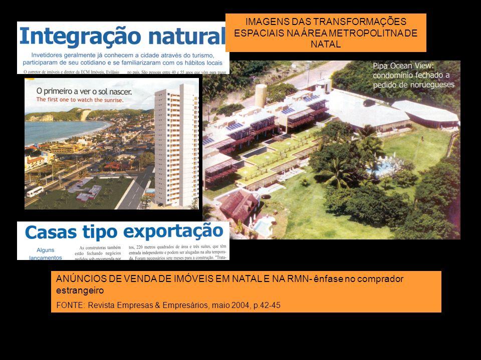 IMAGENS DAS TRANSFORMAÇÕES ESPACIAIS NA ÁREA METROPOLITNA DE NATAL