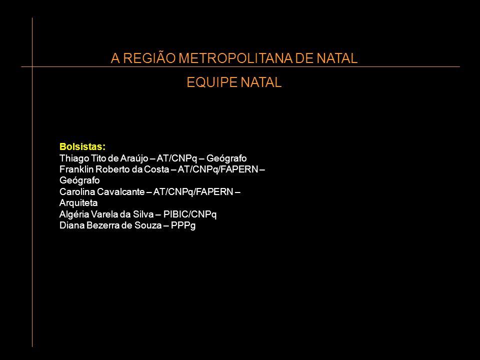 A REGIÃO METROPOLITANA DE NATAL