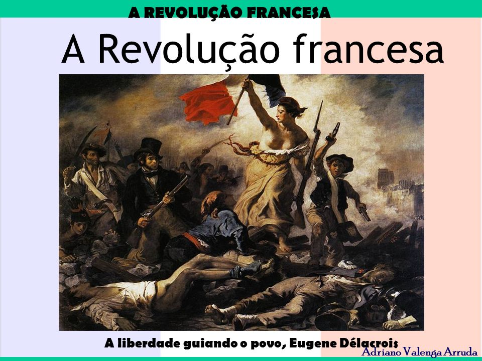 A liberdade guiando o povo, Eugene Délacrois