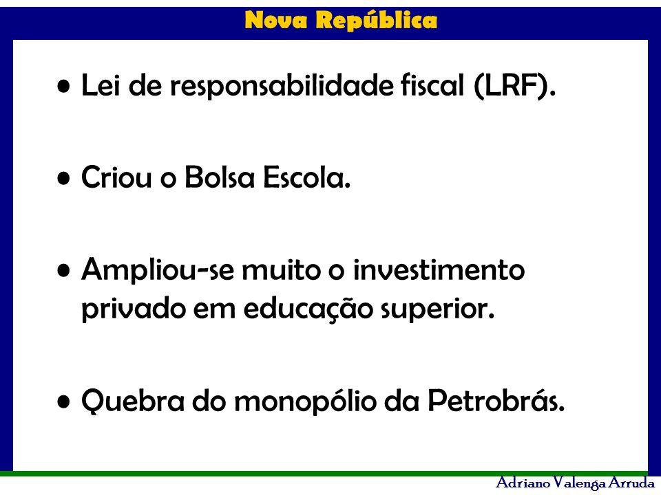 Lei de responsabilidade fiscal (LRF).