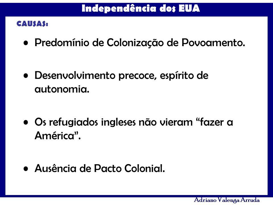 Predomínio de Colonização de Povoamento.