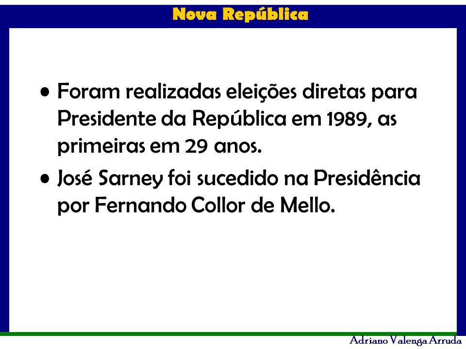 Foram realizadas eleições diretas para Presidente da República em 1989, as primeiras em 29 anos.