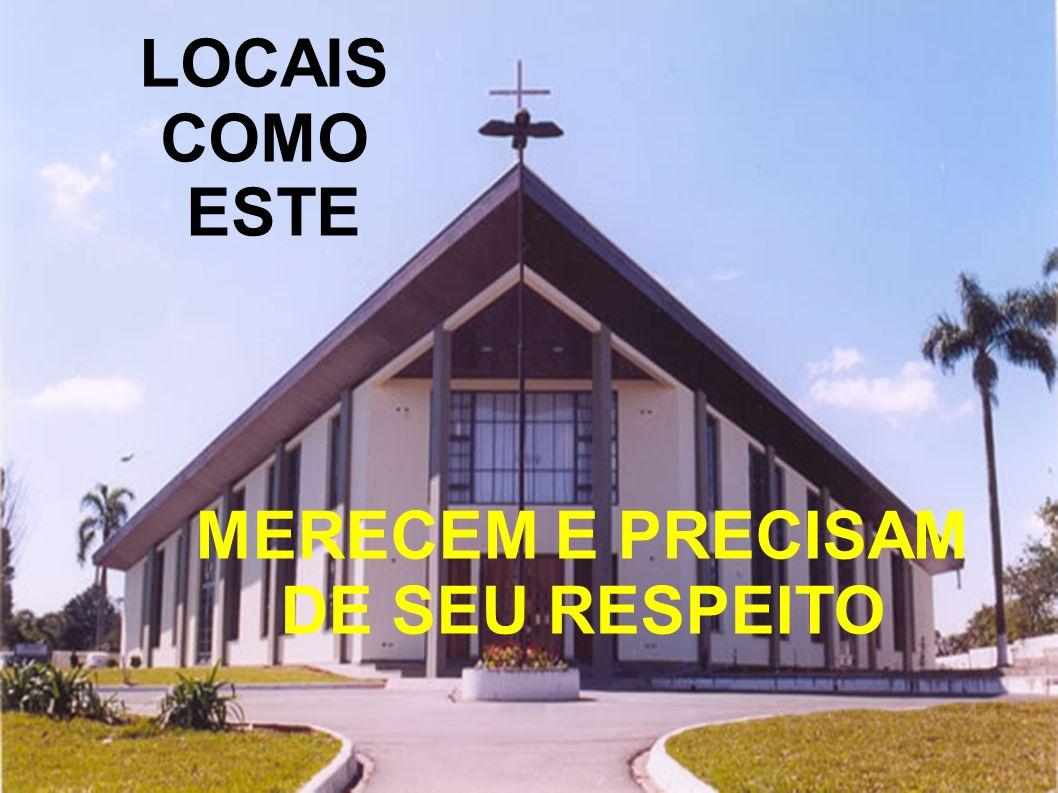 MERECEM E PRECISAM DE SEU RESPEITO
