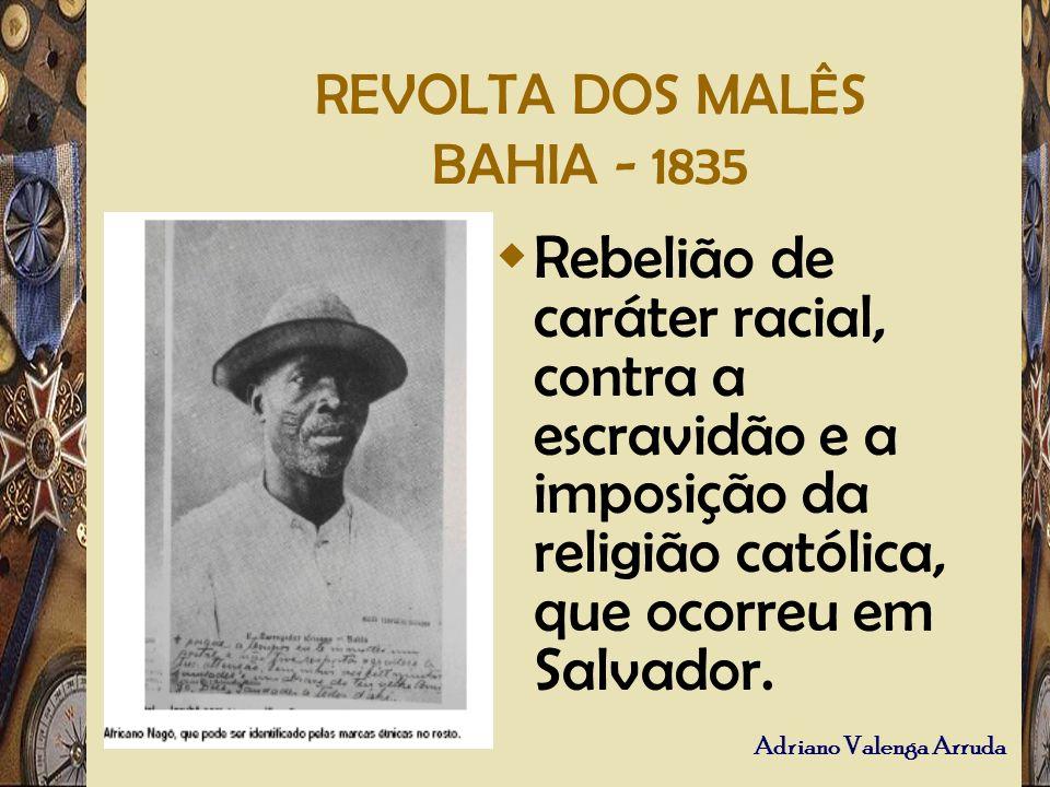 REVOLTA DOS MALÊS BAHIA - 1835