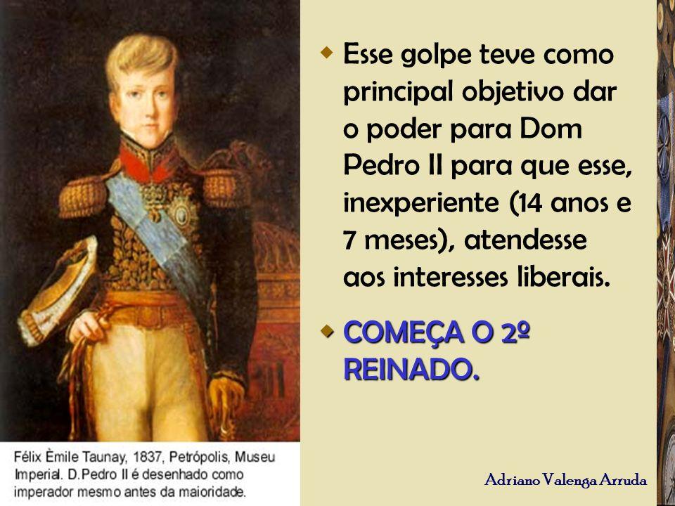 Esse golpe teve como principal objetivo dar o poder para Dom Pedro II para que esse, inexperiente (14 anos e 7 meses), atendesse aos interesses liberais.