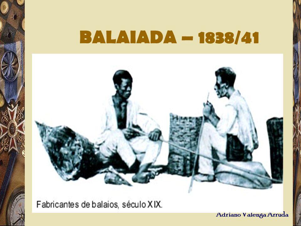 BALAIADA – 1838/41