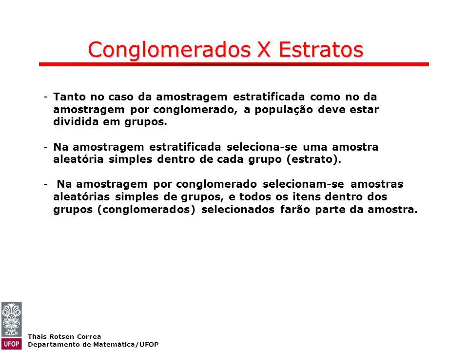 Conglomerados X Estratos