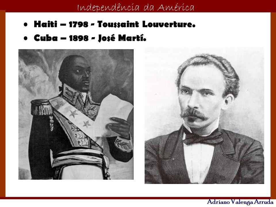 Haiti – 1798 - Toussaint Louverture.