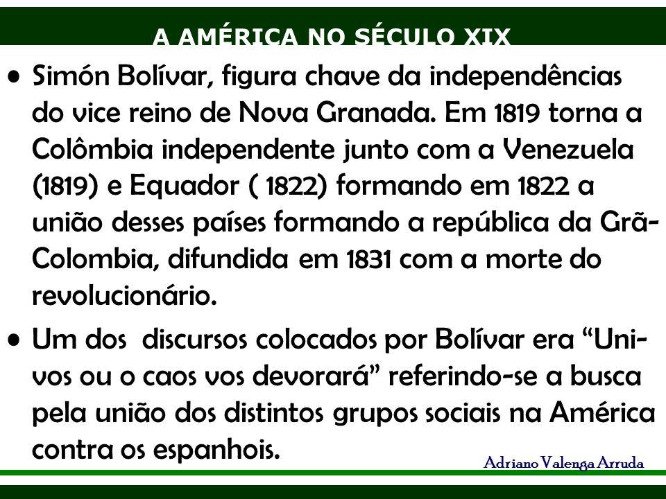 Simón Bolívar, figura chave da independências do vice reino de Nova Granada. Em 1819 torna a Colômbia independente junto com a Venezuela (1819) e Equador ( 1822) formando em 1822 a união desses países formando a república da Grã-Colombia, difundida em 1831 com a morte do revolucionário.