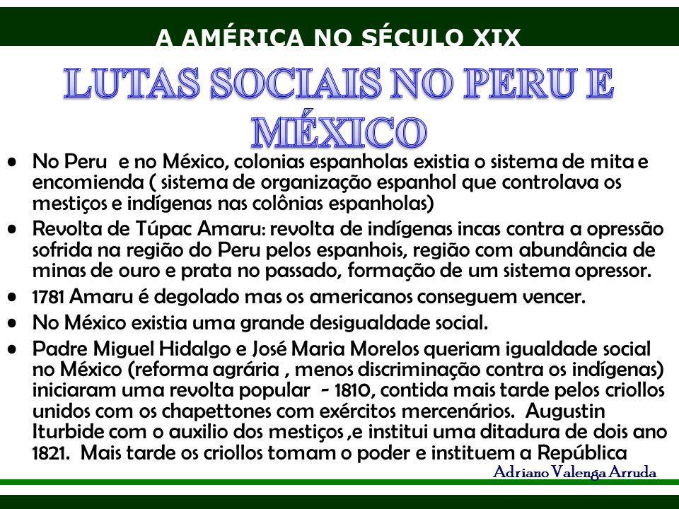 LUTAS SOCIAIS NO PERU E MÉXICO