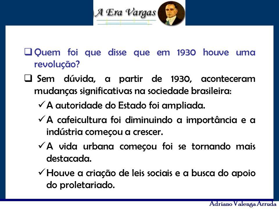 Quem foi que disse que em 1930 houve uma revolução