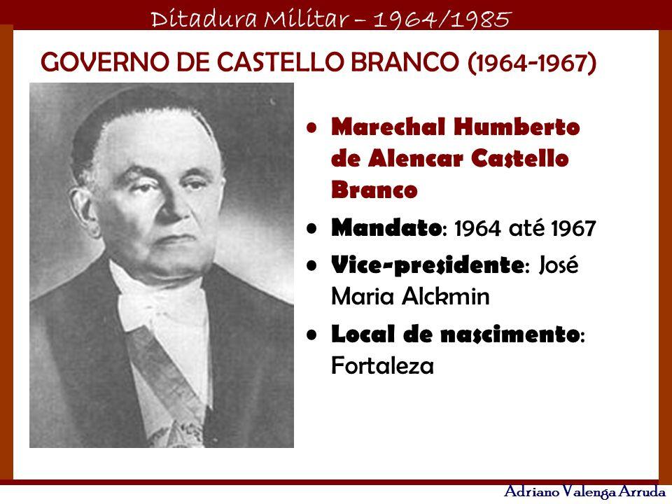 GOVERNO DE CASTELLO BRANCO (1964-1967)
