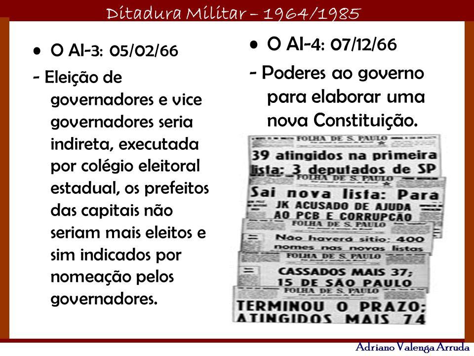 - Poderes ao governo para elaborar uma nova Constituição.