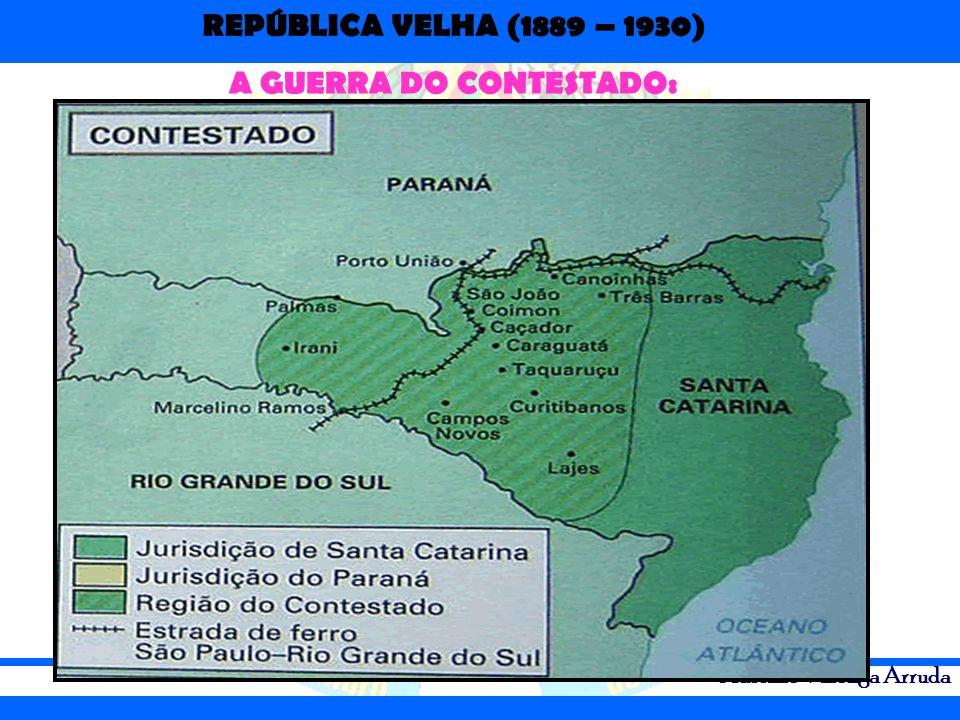 A GUERRA DO CONTESTADO: